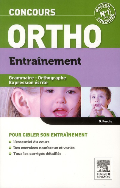 Entrainement Concours Orthophoniste ; Grammaire, Orthographe, Expression Ecrite