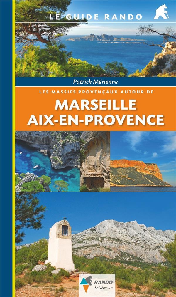 les massifs provencaux autour de Marseille et Aix-en-Provence