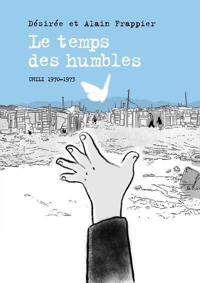 LE TEMPS DES HUMBLES 1970-1973 -