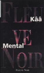 Vente Livre Numérique : Mental  - Kââ