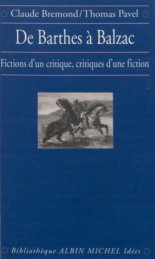 De barthes a balzac, fictions d'un critique, critiques d'une fiction