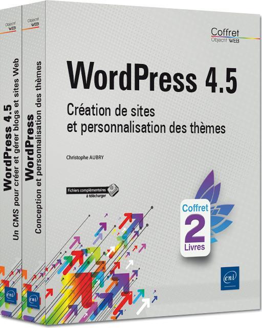 WordPress 4.5 ; coffret de 2 livres : création de sites et personnalisation des thèmes