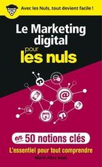Vente Livre Numérique : Le marketing digital pour les Nuls en 50 notions clés  - Marie-Alice BOYÉ
