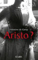 Vente Livre Numérique : Aristo ?  - Valentine de Ganay