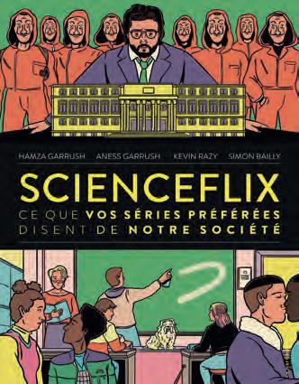 Scienceflix : ce que vos séries préférées disent de notre société