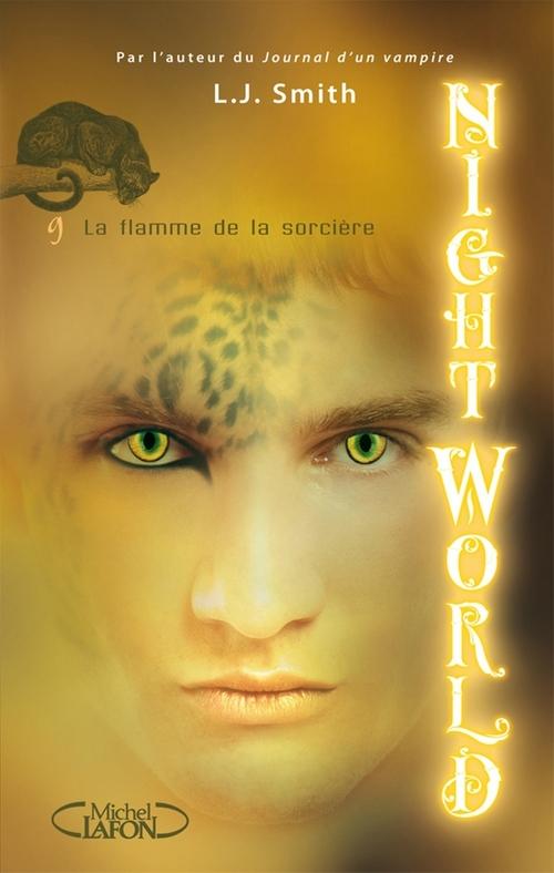 Night World, t.9 ; la flamme de la sorcière