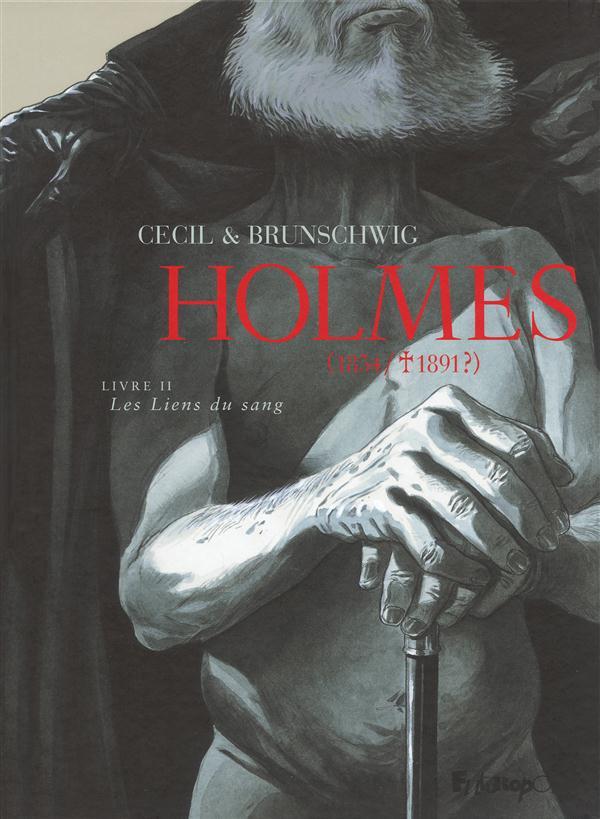 Holmes (1854/1891) T.2 ; les liens du sang