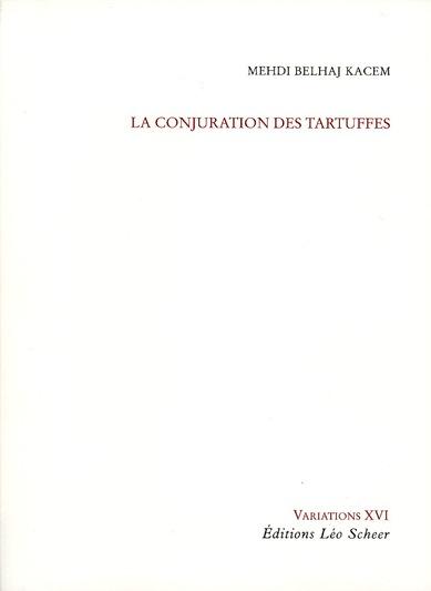 la conjuration des tartuffes