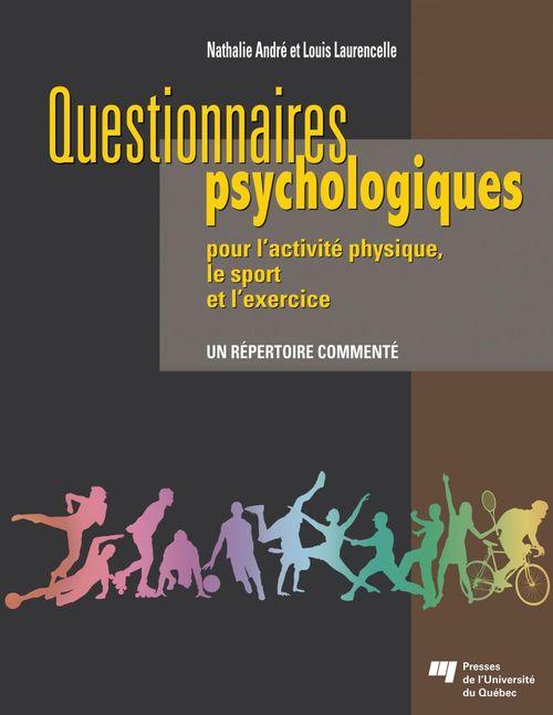 Questionnaires psychologiques pour l'activite physique, le sport et l'exercice ; un répertoire commenté