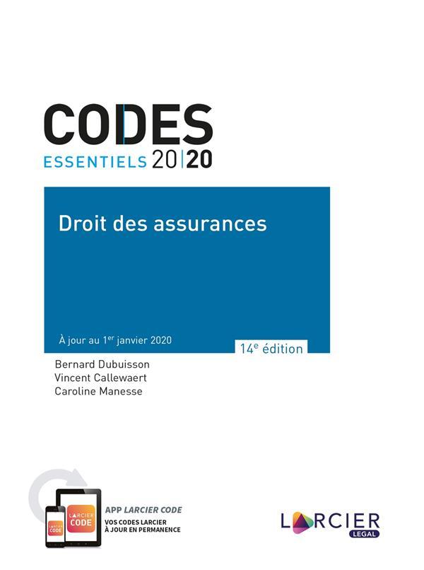 Codes essentiels ; droit des assurances (édition 2020)