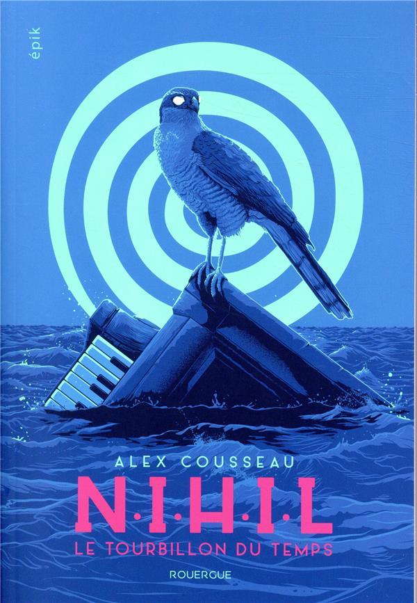 N.I.H.I.L ; le tourbillon du temps