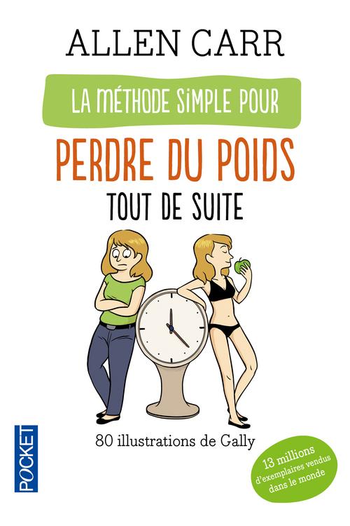 La méthode simple pour perdre du poids tout de suite