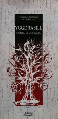 Yggdrasill l'arbre des origines