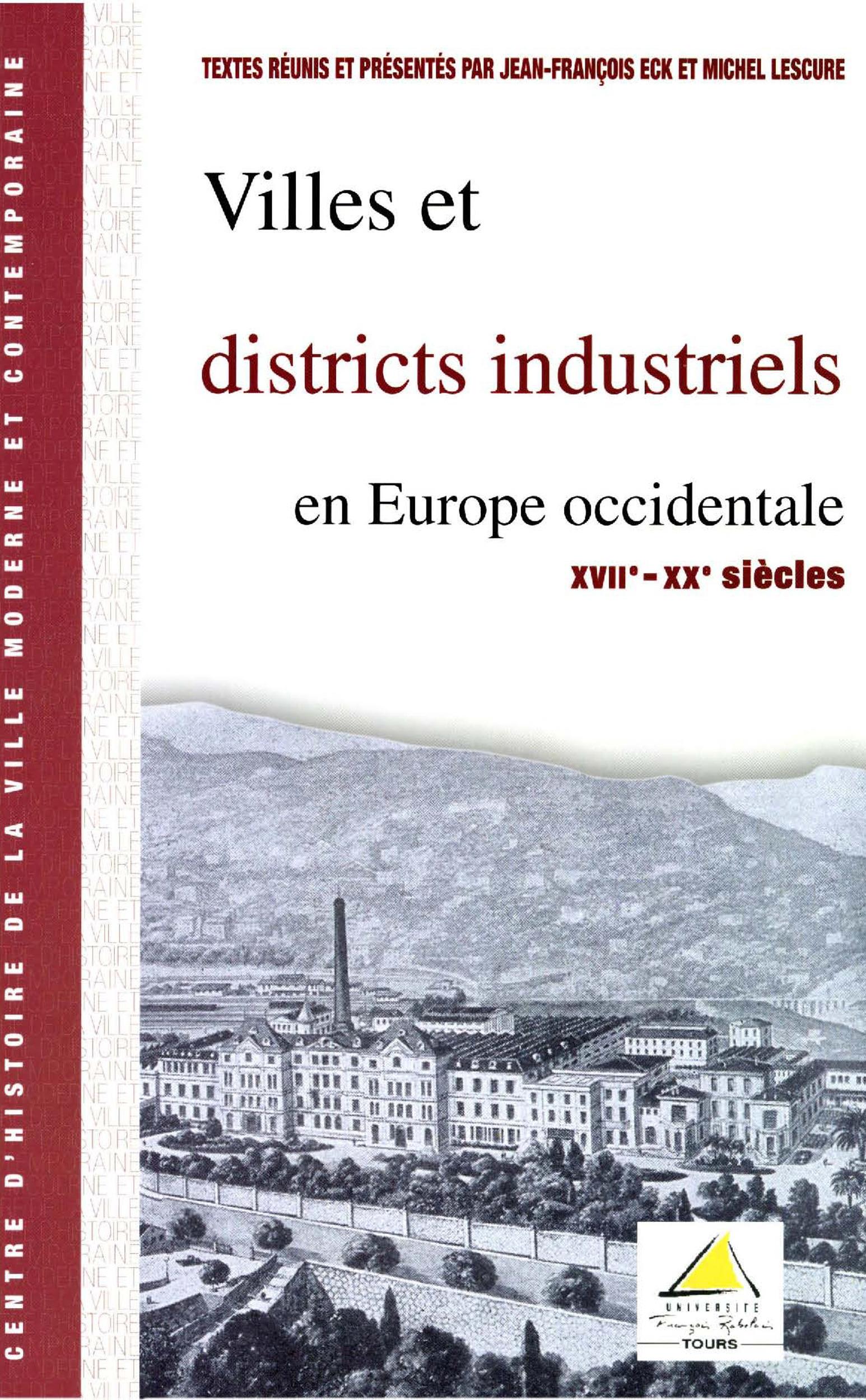 Villes et districts industriels en Europe occidentale, XVIIe-XXe siècles