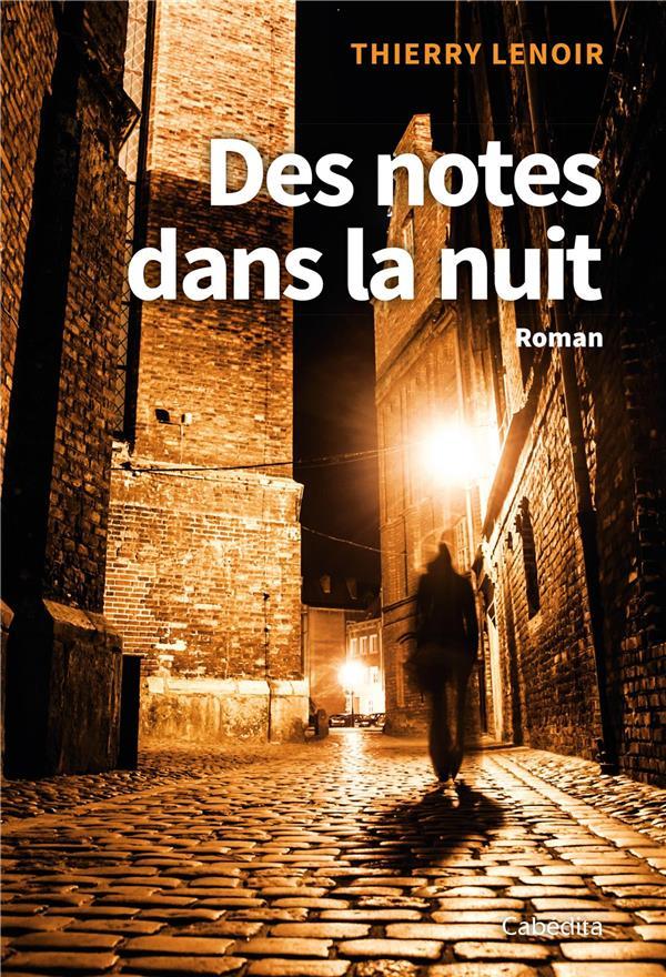 Des notes dans la nuit