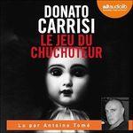 Vente AudioBook : Le Jeu du Chuchoteur  - Donato Carrisi