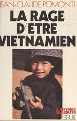 La rage d'être viêtnamien