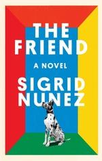 Vente Livre Numérique : The Friend  - Sigrid Nunez