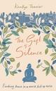 The Gift of Silence  - Kankyo TANNIER