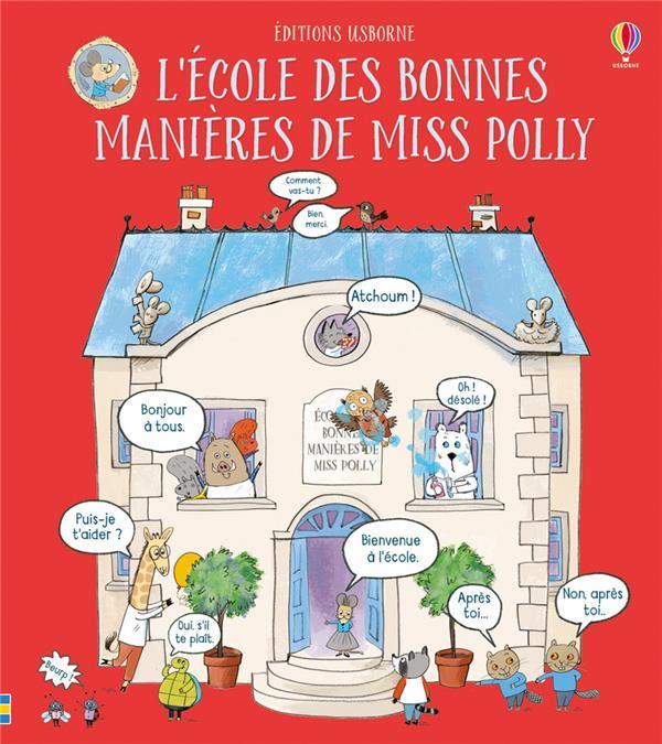 L'école des bonnes manières de Miss Polly