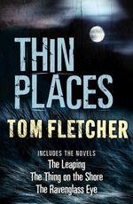 Vente EBooks : Thin Places  - Tom Fletcher