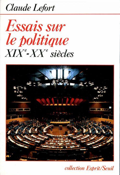 Essais sur le politique (xixe-xxe siecles)