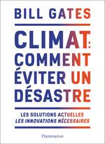 Vente EBooks : Climat : comment éviter un désastre  - Bill Gates
