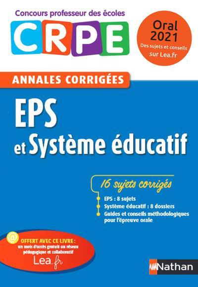 Annales CRPE ; EPS et système éducatif ; oral (édition 2020)