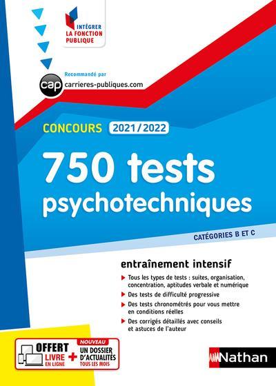 750 tests psychotechniques ; catégories B et C (édition 2021/2022)