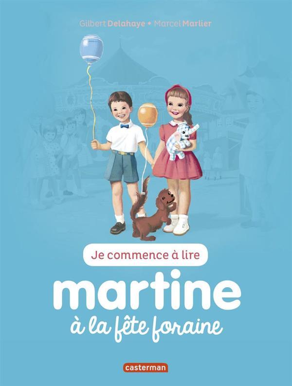 Je commence à lire avec Martine T.16 ; Martine à la fête foraine