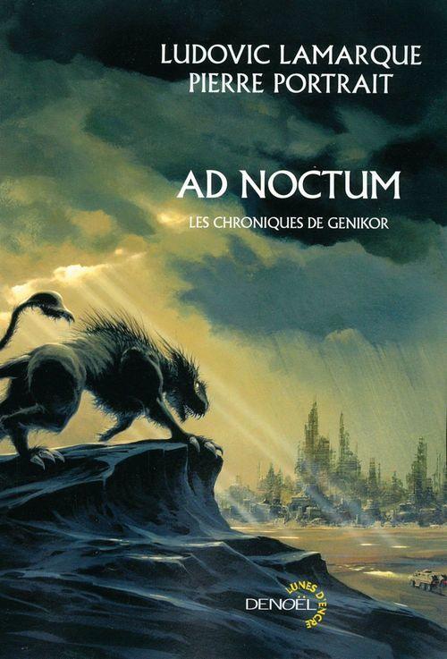 AD Noctum. Les chroniques de Genikor