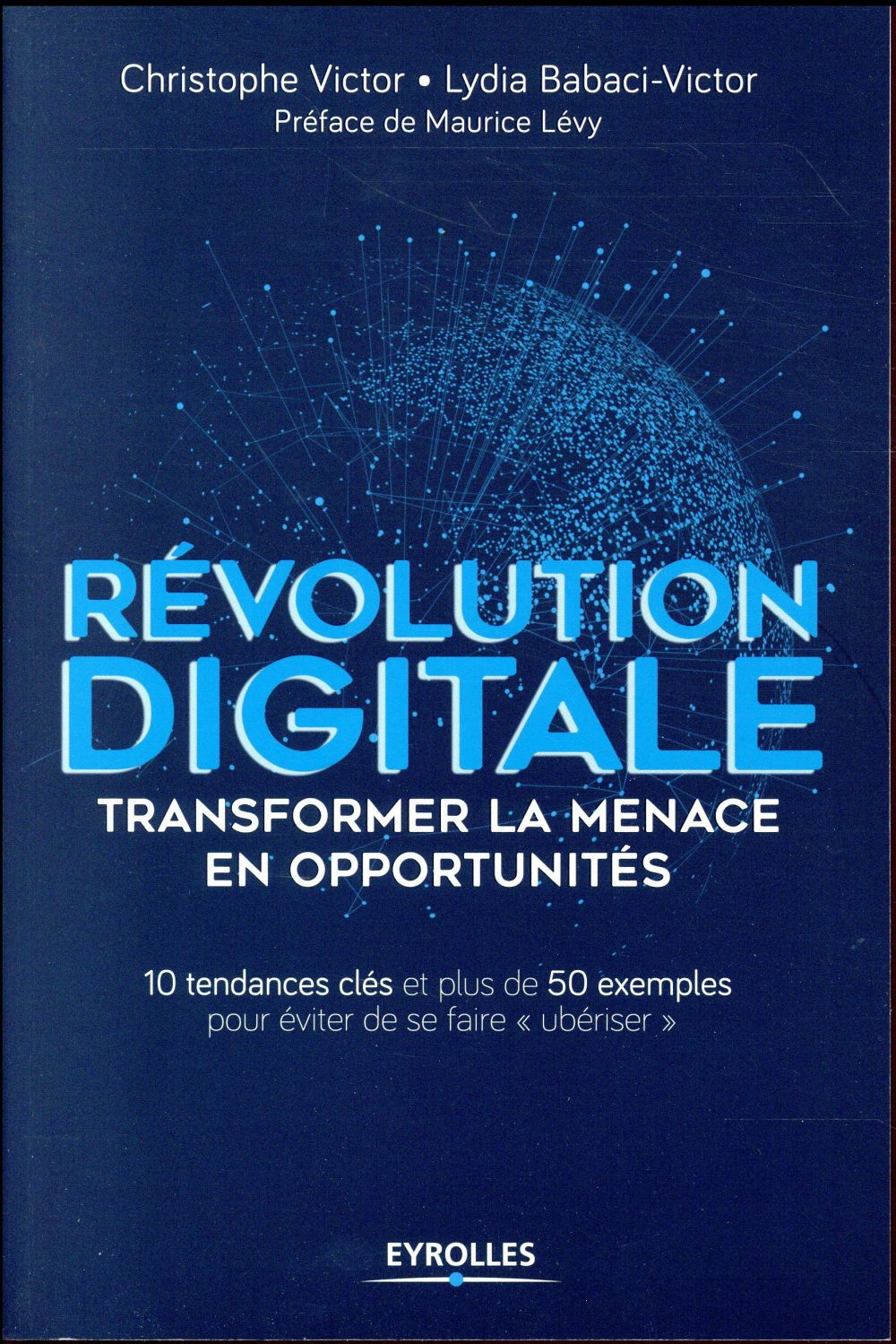 Révolution digitale ; transformer la menace en opportunités