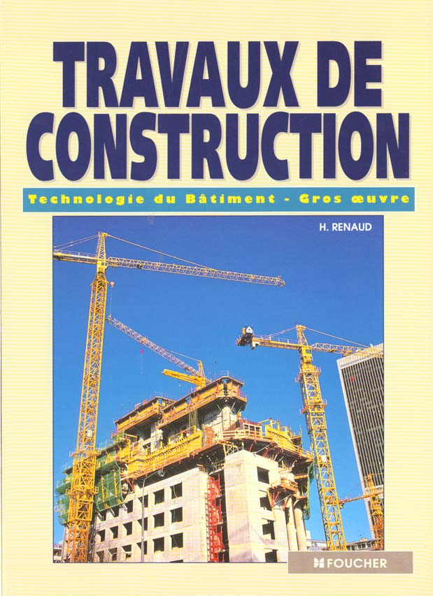 Travaux De Construction ; Technologie Du Batiment Gros Oeuvre