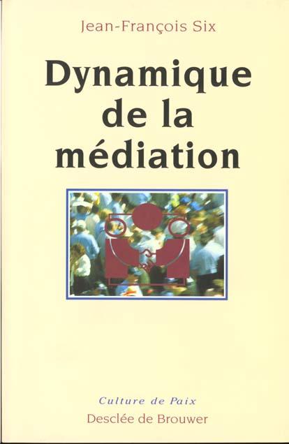 Dynamique de la mediation