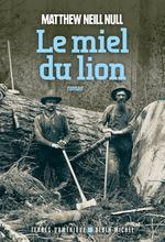 Vente Livre Numérique : Le Miel du lion  - Matthew Neill Null