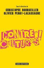 Vente Livre Numérique : Les Contre-cultures  - Christophe BOURSEILLER - Olivier Penot-lasasagne