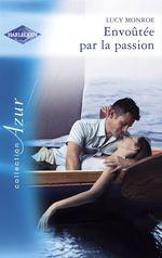 Vente Livre Numérique : Envoûtée par la passion (Harlequin Azur)  - Lucy Monroe