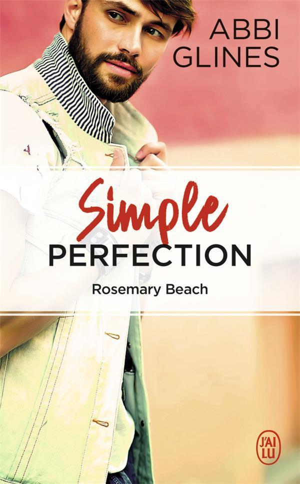 Simple perfection ; Rosemary Beach