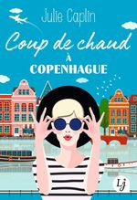 Vente EBooks : Coup de chaud à Copenhague  - Julie Caplin