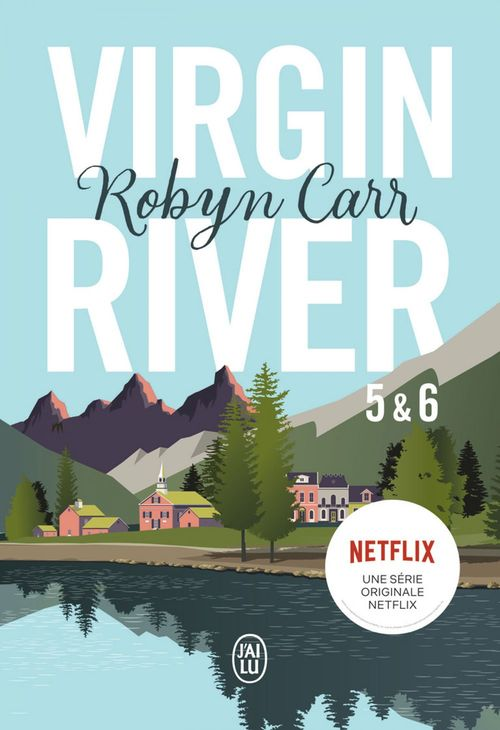 Virgin River (Tome 5 & Tome 6)  - Robyn Carr