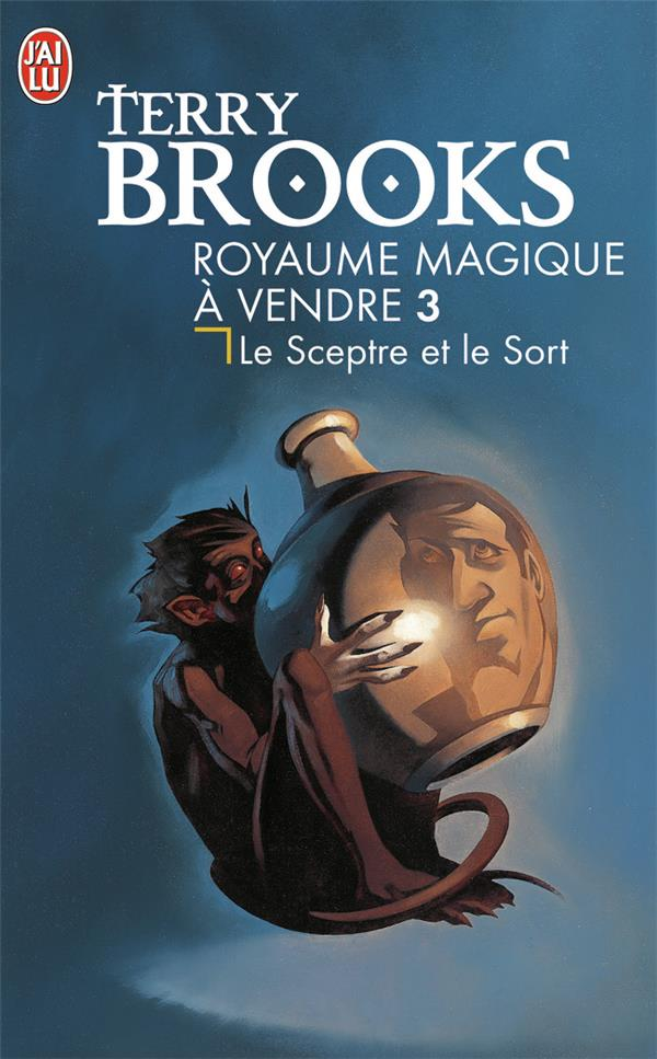 Le royaume magique à vendre T.3 ; le sceptre et le sort