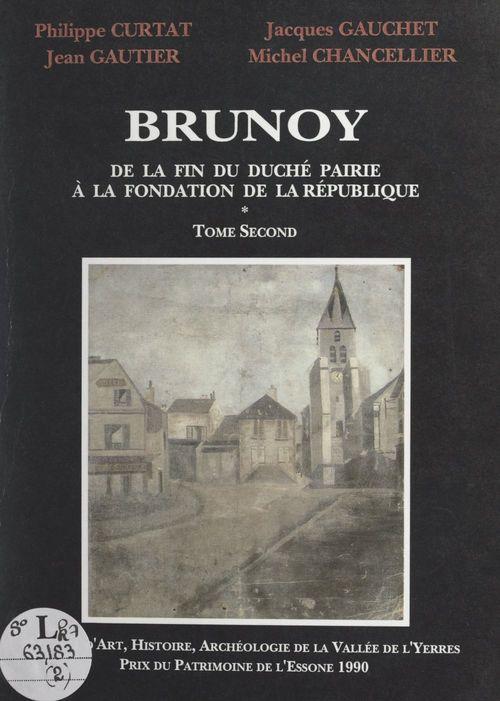 Brunoy (2). De la fin du duché-pairie à la fondation de la République