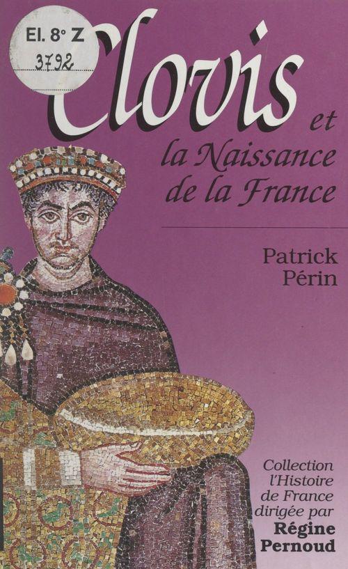 Clovis et la naissance de la France