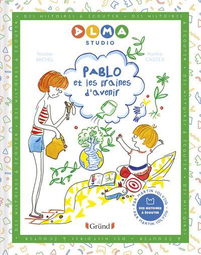 Pablo et les graines d'avenir