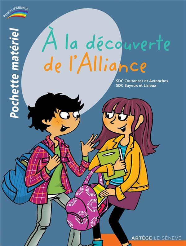 à la découverte de l'Alliance ; pochette matériel pour les enfants