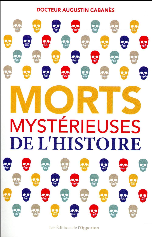 Morts Mysterieuses De L'Histoire