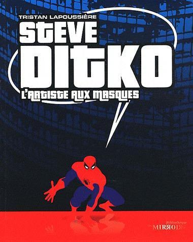 Steve ditko, l'artiste aux masques