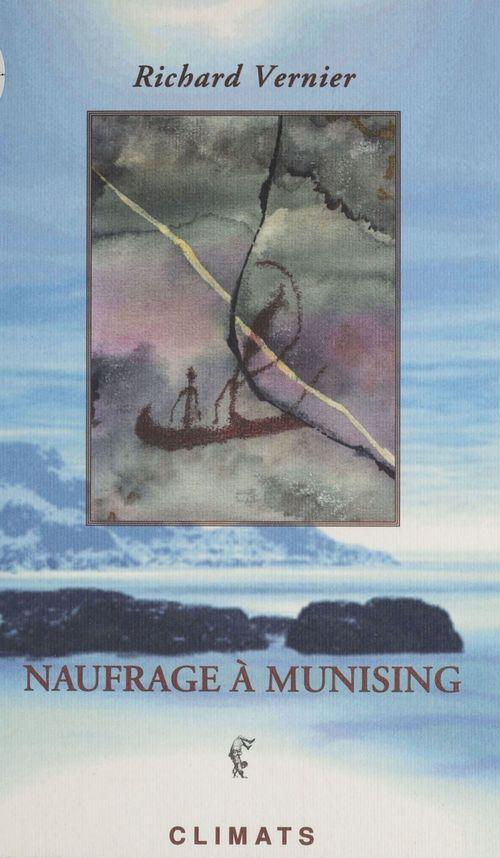 Naufrage à Munising  - Richard Vernier  - Vernier R.
