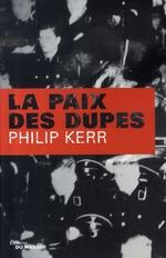 Vente Livre Numérique : La Paix des dupes  - Philip Kerr