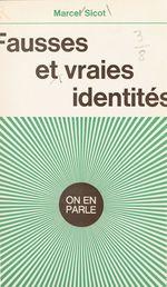 Fausses et vraies identités